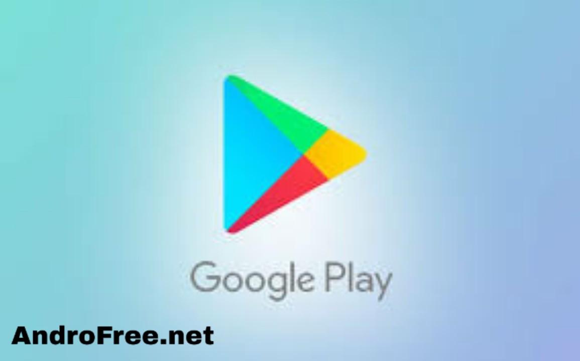 تحميل Play Store — تنزيل بلاي ستور اخر اصدار