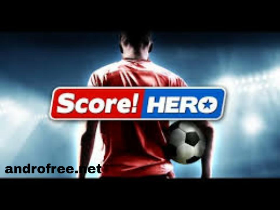 تحميل لعبة Score Hero سكور هيرو للأندرويد