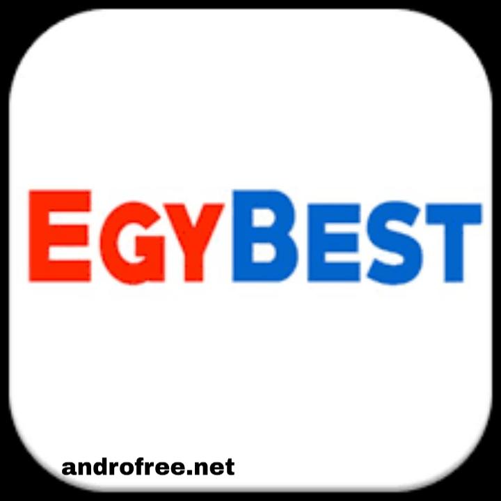 تحميل ايجي بست EgyBest v3.0 — مشاهدة افلام أونلاين للأندرويد