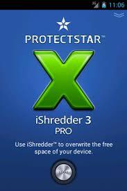 تحميل تطبيق Ishredder 3 pro مسح الملفات من جذورها للأندرويد [2020]