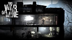 تحميل لعبة This War of Mine أخر إصدار للأندرويد برابط مباشر