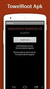 تحميل TowelRoot APK برابط مباشر للأندرويد